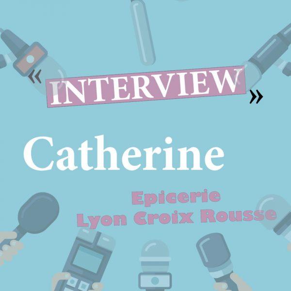 Interview catherine