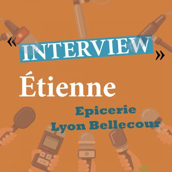 Interview Etienne
