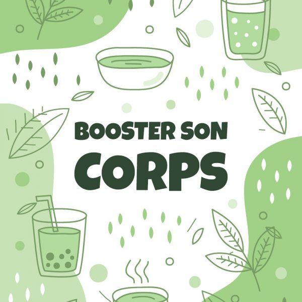 booster son corps 2